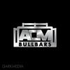 ACM Bullbars